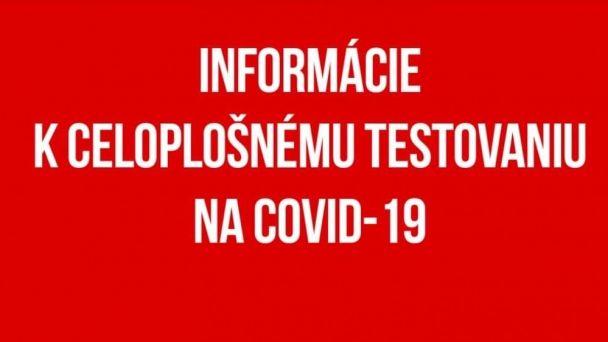 Celoplošné testovanie Slovákov v súvislosti s ochorením COVID-19
